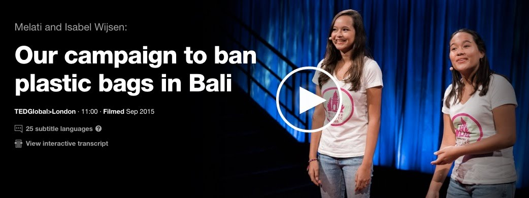 https://www.ted.com/talks/melati_and_isabel_wijsen_our_campaign_to_ban_plastic_bags_in_bali?language=en?utm_source=tedcomshare&utm_medium=referral&utm_campaign=tedspread